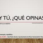 Tertulia en Rivas: Y tú, ¿Qué opinas?