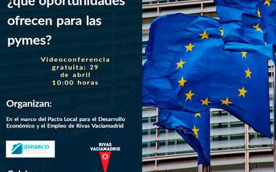 Más de 30 pymes del sudeste de Madrid participan en un webinario sobre las oportunidades que ofrecerán los Fondos Europeos
