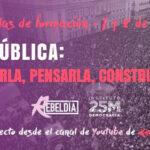 Jornadas de formación Rebeldía sobre la República