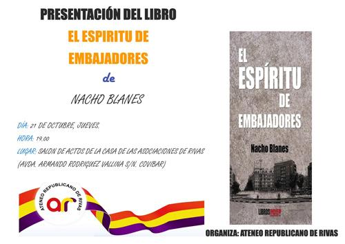 """El Ateneo Republicano de Rivas presenta la novela """"El espíritu de Embajadores """" de Nacho Blanes"""